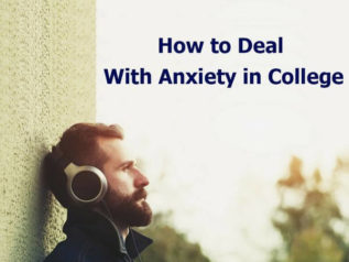 How to Deal With Anxiety in College?</a>