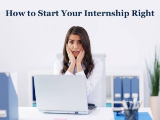 How to Start Your Internship Right?</a>